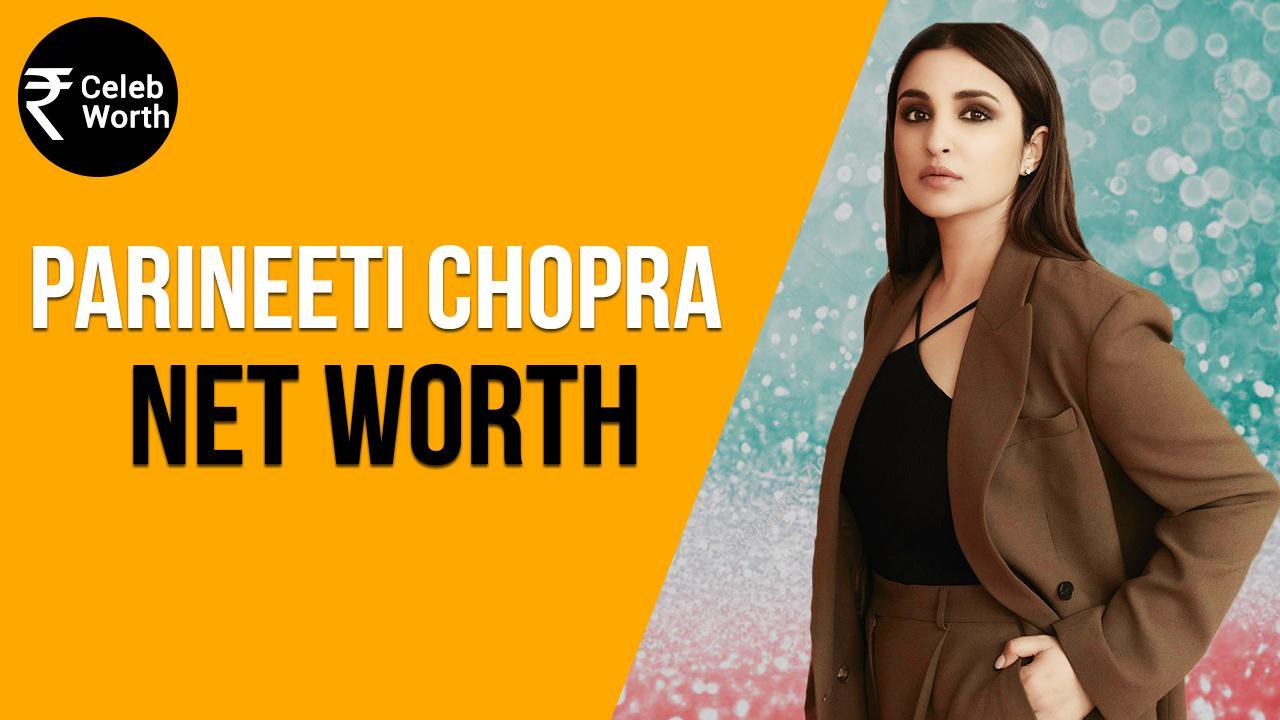 Parineeti Chopra Birthday Special: You Will Be Surprised To Know Net Worth Of Parineeti Chopra   WATCH