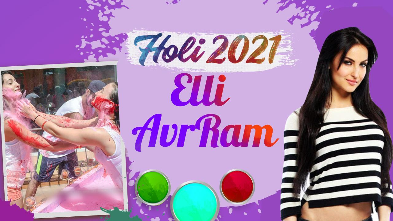 Holi 2021: Elli AvrRam recalls her first-ever celebration of the festival of colours [Exclusive]