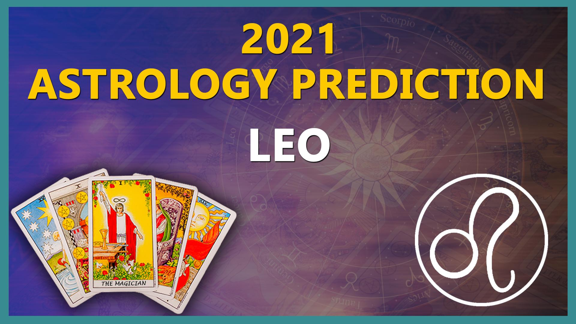 Leo Yearly Horoscope Prediction How The Year 20 is Going to be ...